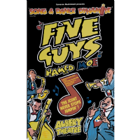 Five Guys Named Moe Albery Theatre Poster